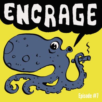 encrage podcast episode 7
